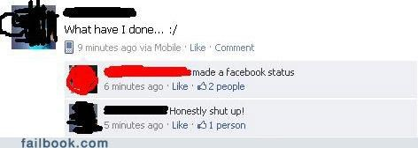 vague status,whining,you asked,your friends are laughing at you