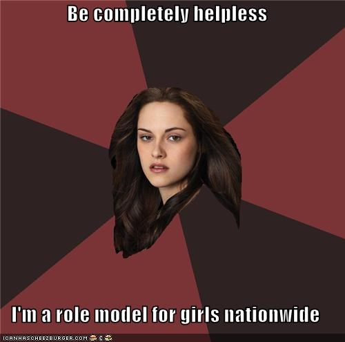 bella,girls,Memes,Role Model,twilight
