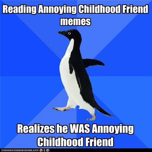 annoying,child,friend,socially awkward penguin