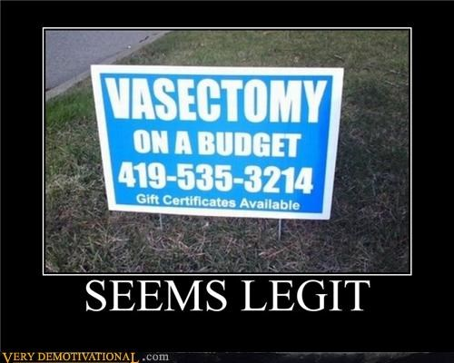 budget seems legit sign Terrifying vasectomy - 5158433280