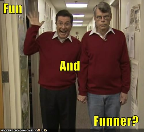 Dumb and Dumber,fun,Pundit Kitchen,stephen colbert,stephen king