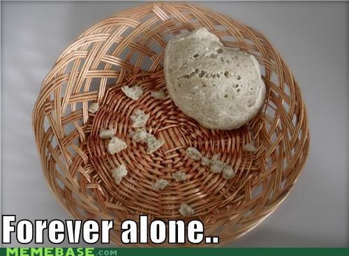 bun food forever alone whatever - 5158756352