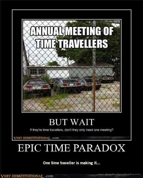 paradox Pure Awesome time traveler - 5159421184