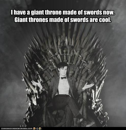 I have a giant throne made of swords now. Giant thrones made of swords are cool.