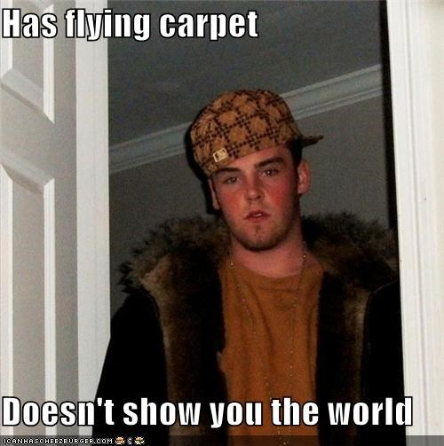 aladdin disney flying carpet Scumbag Steve Songs the world