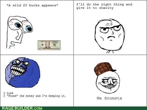 me gusta,money,Rage Comics,scumbag