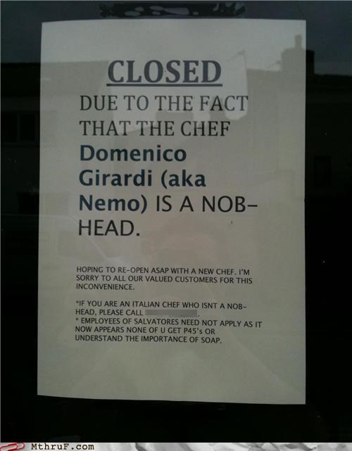 chef,closed,fired,restaurant,sign