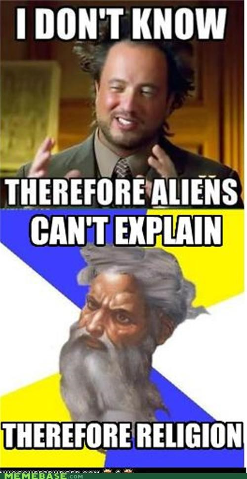 ancient aliens god i-dont-know Memes religion - 5160831488