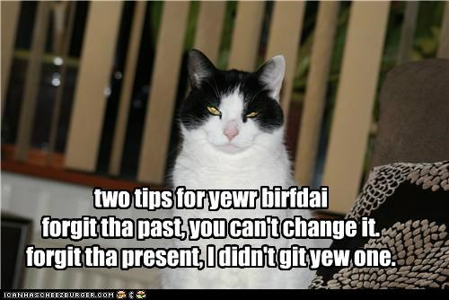 birthday,double meaning,forget,past,present,pun,tips,two