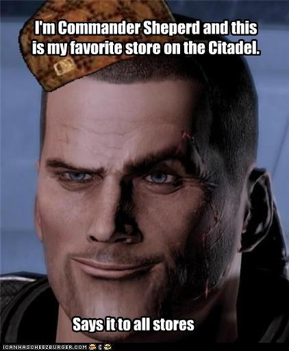 I'm Commander Sheperd and this is my favorite store on the Citadel.