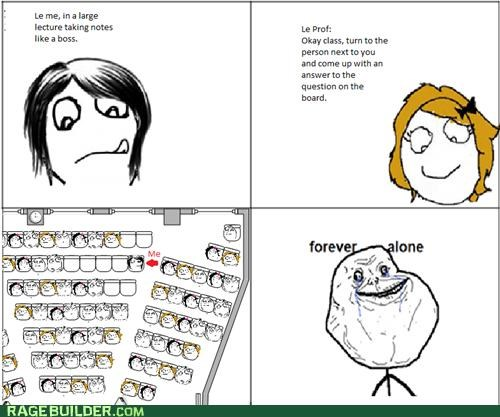 class,forever alone,lecture,Rage Comics,Sad,school