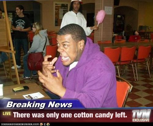 best of week Breaking News cotton candy derp jealous only one - 5165439232