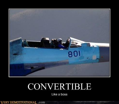 convertible jet Like a Boss Pure Awesome