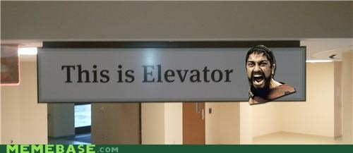elevator Memes sparta this is tonight we dine upstairs - 5168519168