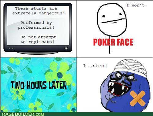 disclaimer,i lied,i tried,Rage Comics,stunts