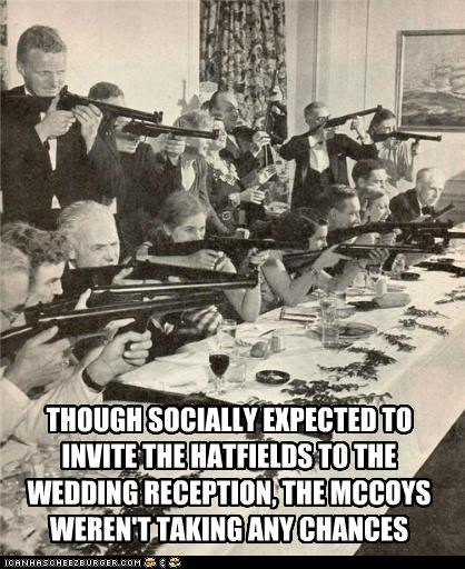 guns,historic lols,receptions,rifles,social etiquette,weddings