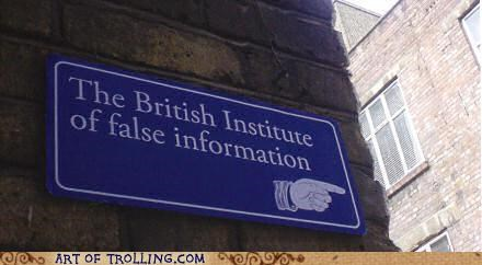 British false information IRL sign - 5170040832
