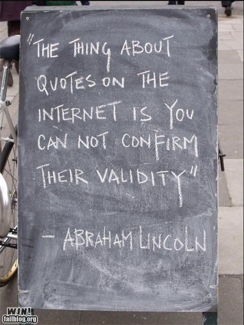 abraham lincoln,business,Fact Check,quote,sign,Troll Quote,validity