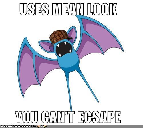 USES MEAN LOOK YOU CAN'T ECSAPE