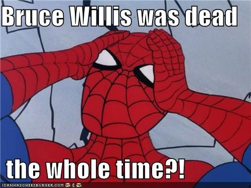 bruce willis Sixth Sense Spider-Man spoilers Super-Lols - 5173794304