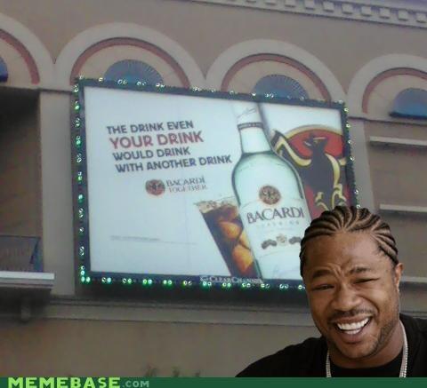 Ad,bacardi,billboard,drinking,heard,Rum,yo dawg