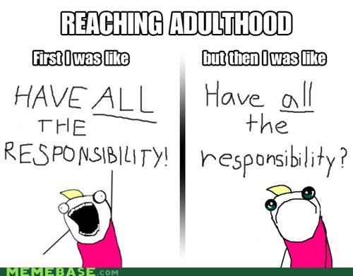 adult all all the things responsibility Sad what