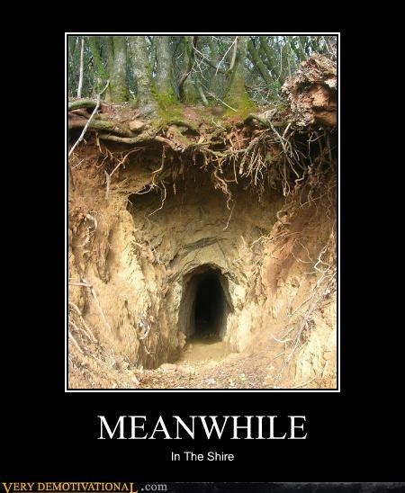 caves,hilarious,Meanwhile,shire