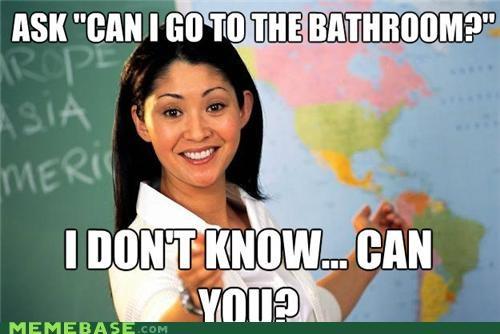 bathroom best of week i-dont-know teacher terrible Terrible Teacher what