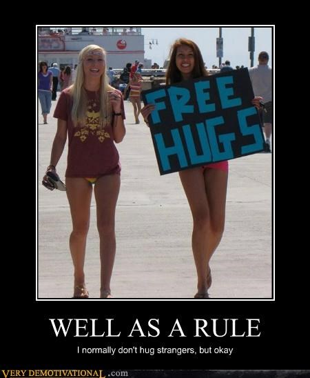 free,hugs,Pure Awesome,Sexy Ladies