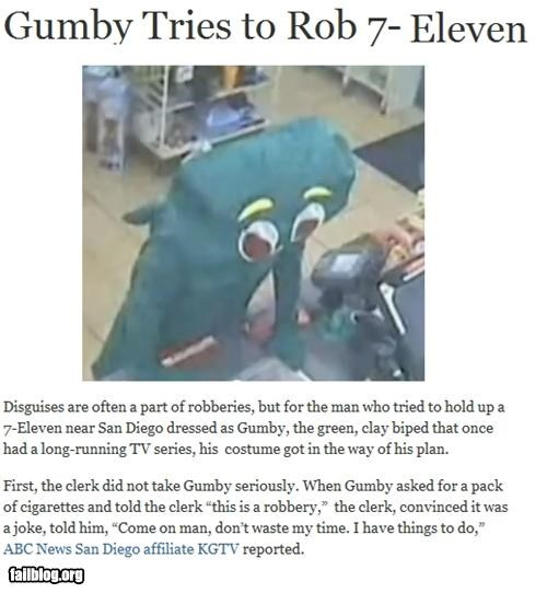 failboat g rated gumby Hall of Fame not for kids Probably bad News stupid criminals