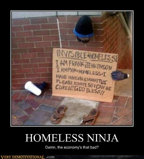 economy,hilarious,homeless,ninja
