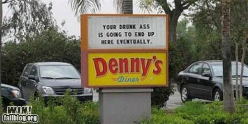 alcohol dennys drunchies drunk hangover munchies photoshopped restaurant shopped sign