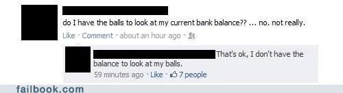 balance,balls,bank,witty reply