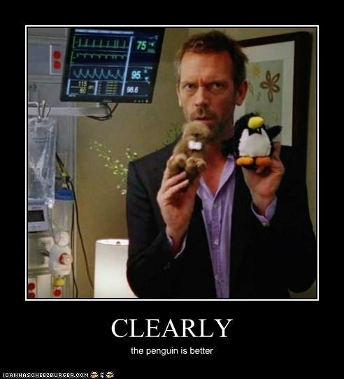 CLEARLY the penguin is better