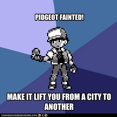 PIDGEOT FAINTED! MAKE IT LIFT YOU FROM A CITY TO ANOTHER