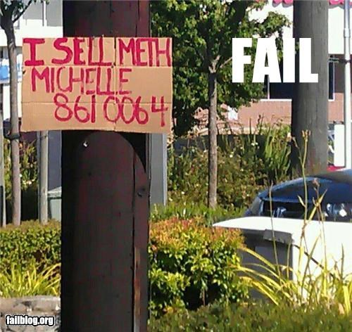 drugs failboat g rated meth signs stupid criminals the south - 5181631232