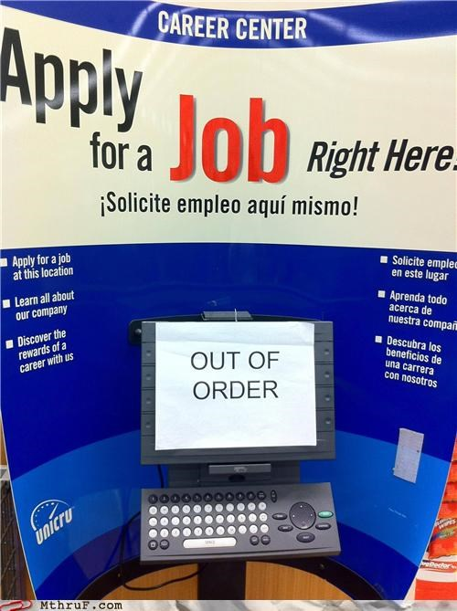 career,jobs,out of order,sign,unemployment