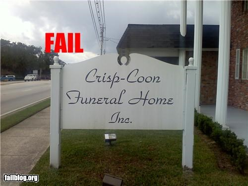 business name failboat funeral home racist signs swear words - 5182148608