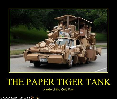 THE PAPER TIGER TANK A relic of the Cold War
