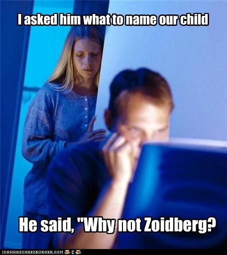 child,Internet Husband,name,Zoidberg