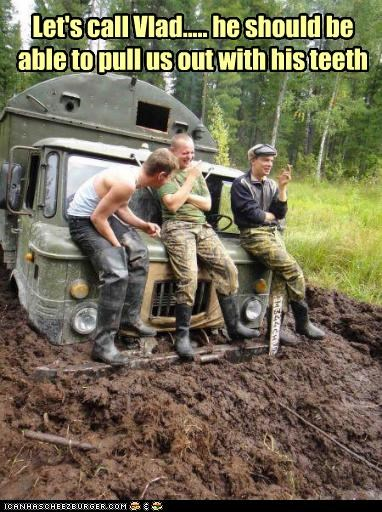 military,mud,Pundit Kitchen,russia,strong,stuck,teeth,vehicles,Vladimir Putin