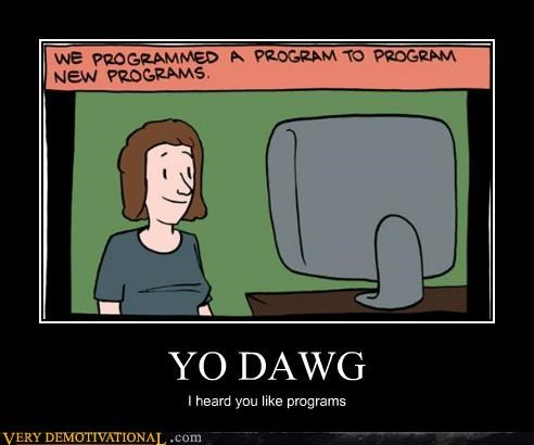 comics,hilarious,programs,yo dawg