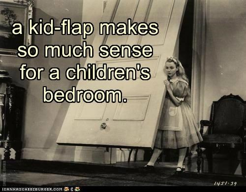 alice in wonderland,bedrooms,children,door flap,doors,historic lols,kids,nonsense,wtf