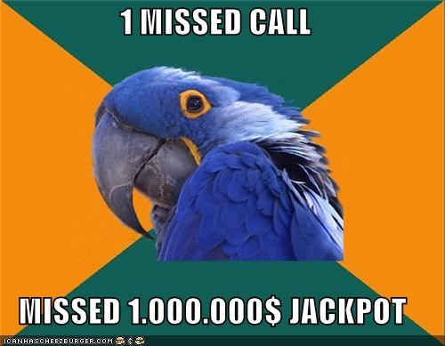 bathroom,call,jackpot,millions,Paranoid Parrot,phone
