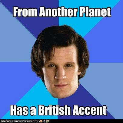 From Another Planet Has a British Accent