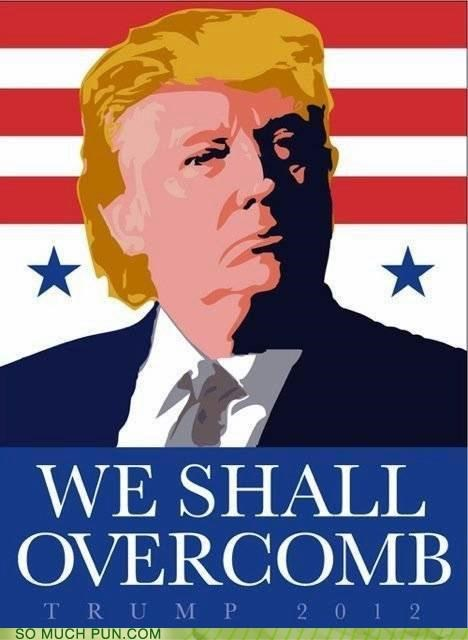 campaign comb donald trump Hall of Fame over overcome politics poster shall similar sounding slogan we - 5184793600