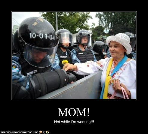 embarrassed,flowers,mom,parents,Pundit Kitchen,riot gear,riot police,riots,work,working