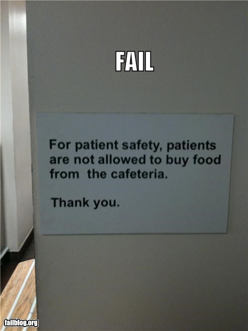 failboat,food,g rated,hospital,irony,oddly specific,signs