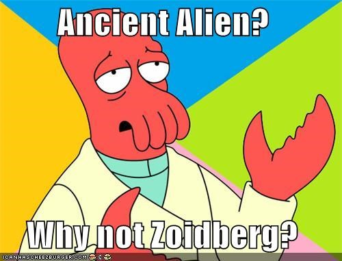 Aliens ancient combo double Memes Zoidberg - 5185773824