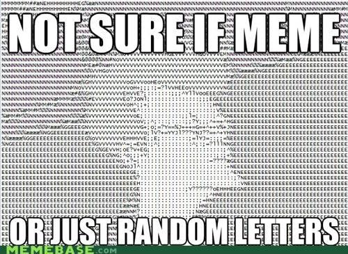 ASCII fry letters Memes meta random - 5185977600